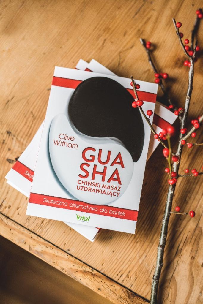 Książka Gua Sha Chiński Masaż Uzdrawiajacy
